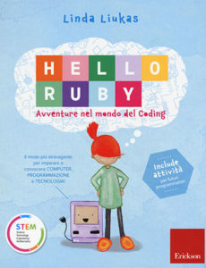 Linda Liukas, Hello Ruby. Avventure nel mondo del coding