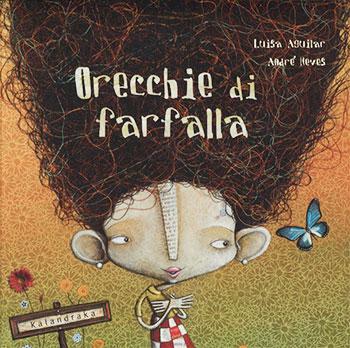 Luisa Aguilar, Orecchie di farfalla