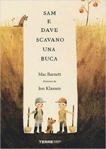 Mac Barnett e Jon Klassen, Sam e Dave scavano una buca