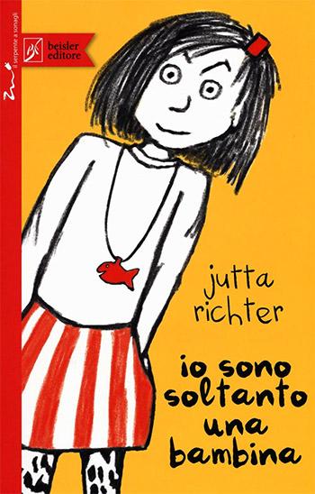Jutta Richter, Io sono soltanto una bambina