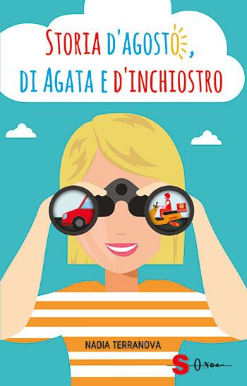 «Storia d'agosto, di Agata e d'inchiostro» di Nadia Terranova