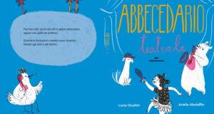 Lucia Giustini e Ariella Abolaffio, Abbecedario teatrale. Il gioco del teatro per bambini e ragazzi