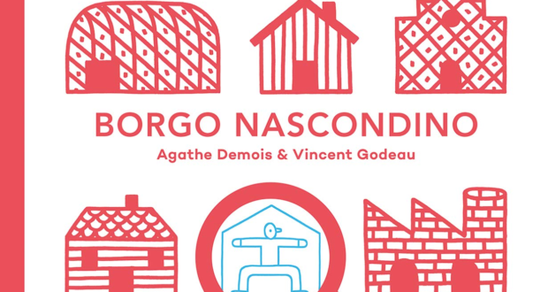Agathe Demois e Vincent Godeau, Borgo nascondino