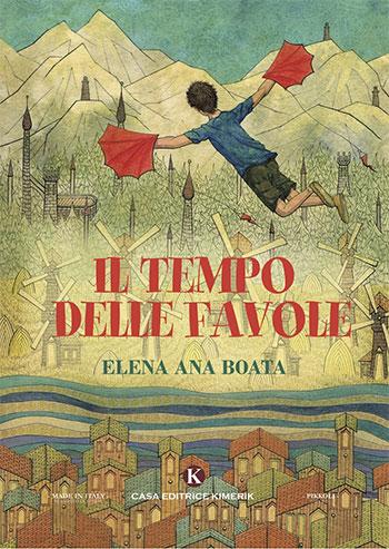 Elena Ana Boata. Il tempo delle favole