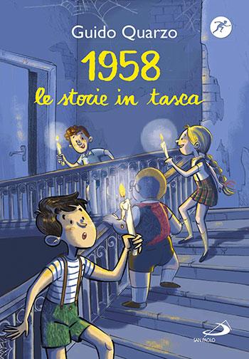 Guido Quarzo, 1958. Le storie in tasca, illustrazioni di Giulia Bracesco, San Paolo Edizioni