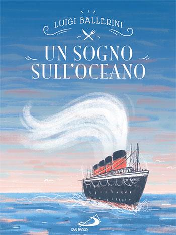 Luigi Ballerini, Un sogno sull'oceano