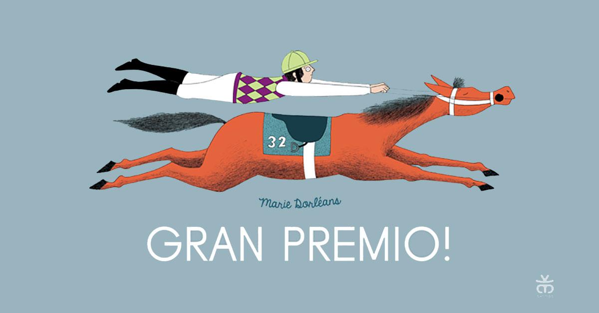 Marie Dorléans, Gran premio! Una folle corsa di cavalli