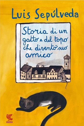 Luis Sepúlveda, Storia di un gatto e del topo che diventò suo amico