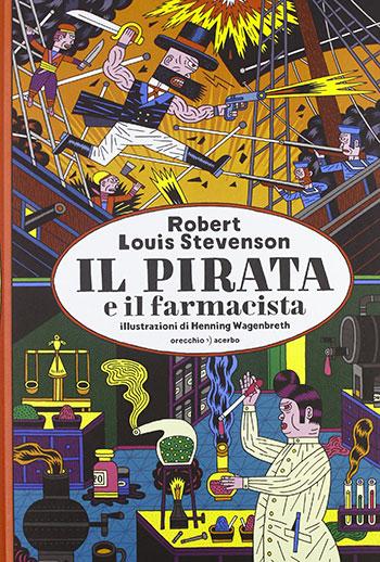 Robert Louis Stevenson, Il pirata e il farmacista