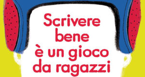 Massimo Birattari, Scrivere bene è un gioco da ragazzi