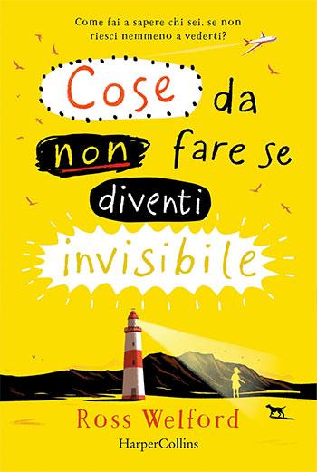 Cose da non fare se diventi invisibile
